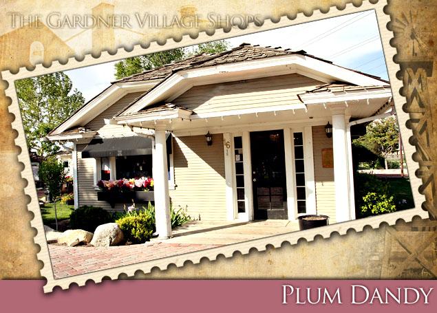 plum dandy at Gardner Village