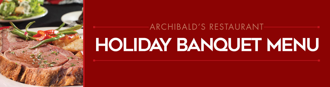 archibalds holiday banquet menu