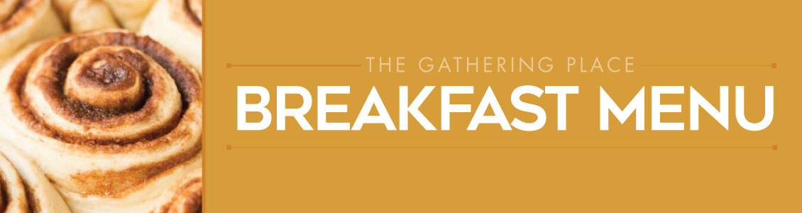 the gathering place Breakfast menus
