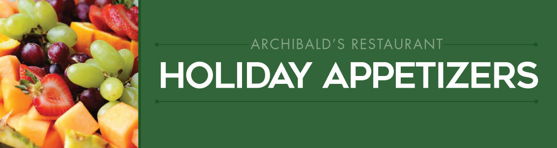 archibalds restaurant holiday appetizer menu